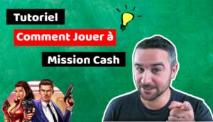 miniature tutoriel mission cash