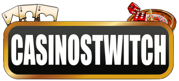 CASINOSTWITCH